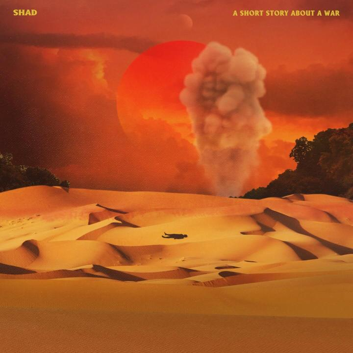 Shad – A Short Story About A War   (Secret City Records)