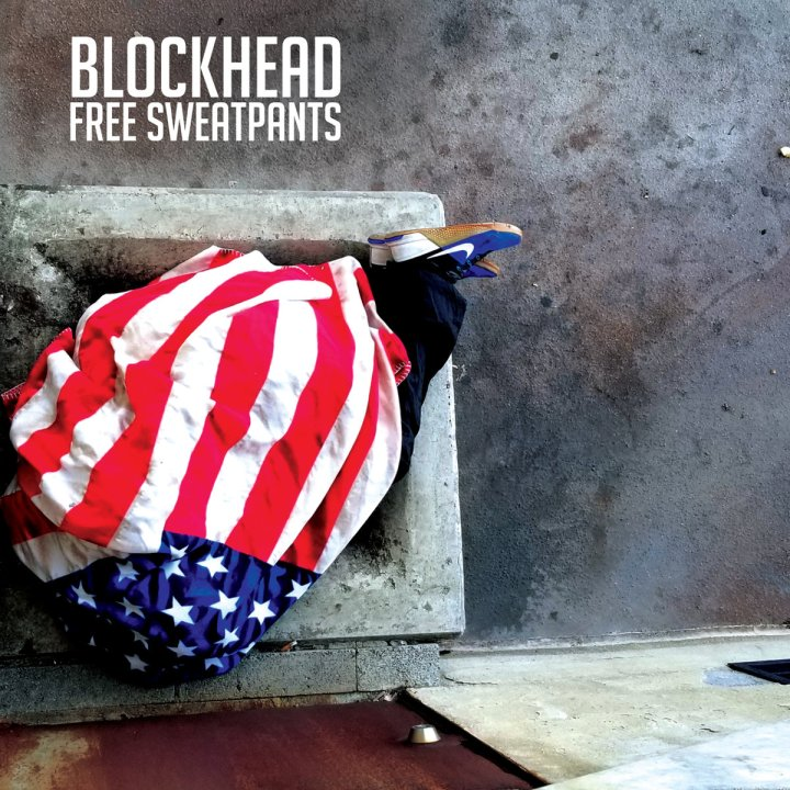 Blockhead – Free Sweatpants (Backwoodz Studioz)